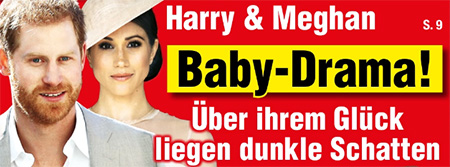Harry & Meghan - Baby-Drama! - Über ihrem Glück liegen dunkle Schatten