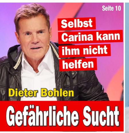 Dieter Bohlen - Selbst Carina kann ihm nicht helfen - Gefährliche Sucht