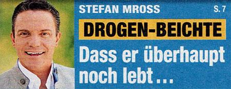 Stefan Mross - Drogen-Beichte - Dass er überhaupt noch lebt ...