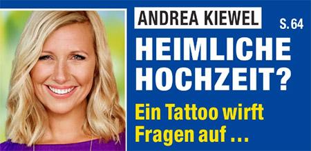 Andrea Kiewel - Heimliche Hochzeit? - Ein Tattoo wirft Fragen auf ...