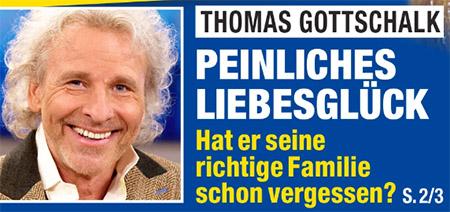 Thomas Gottschalk - Peinliches Liebesglück - Hat er seine richtige Familie schon vergessen?