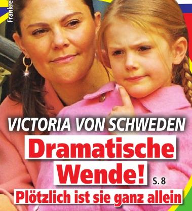 Victoria von Schweden - Dramatische Wende! - Plötzlich ist sie ganz allein