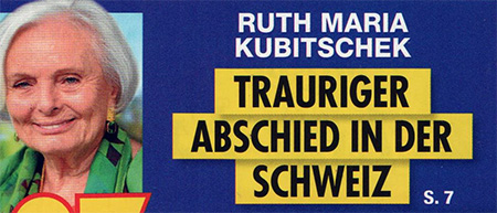 Ruth Maria Kubitschek - Trauriger Abschied in der Schweiz