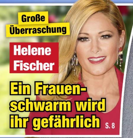 Große Überraschung - Helene Fischer - Ein Frauenschwarm wird ihr gefährlich