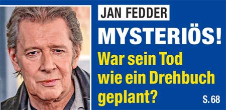 Jan Fedder - Mysteriös! - War sein Tod wie ein Drehbuch geplant?