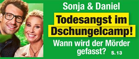 Sonja & Daniel - Todesangst im Dschungelcamp! - Wann wird der Mörder gefasst?