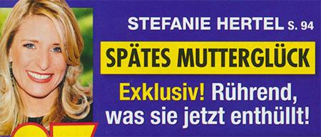 Stefanie Hertel - Spätes Mutterglück - Exklusiv! Rührend, was sie jetzt enthüllt!