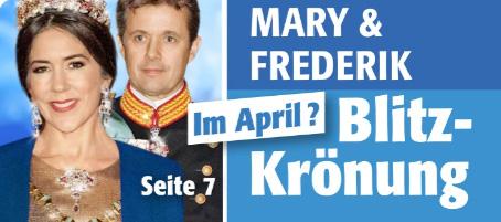 Mary & Frederik - Im April? - Blitz-Krönung