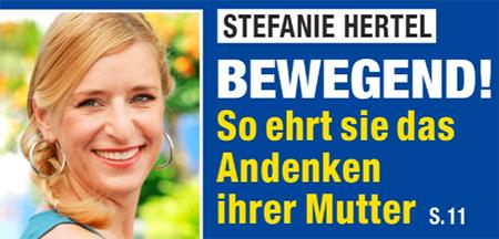 Stefanie Hertel - Bewegend! So ehrt sie das Andenken ihrer Mutter