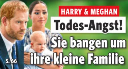 Harry & Meghan - Rodes-Angst! - Sie bangen um ihre kleine Familie