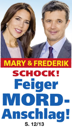 Mary & Frederik - SCHOCK! - Feiger MORD-Anschlag!