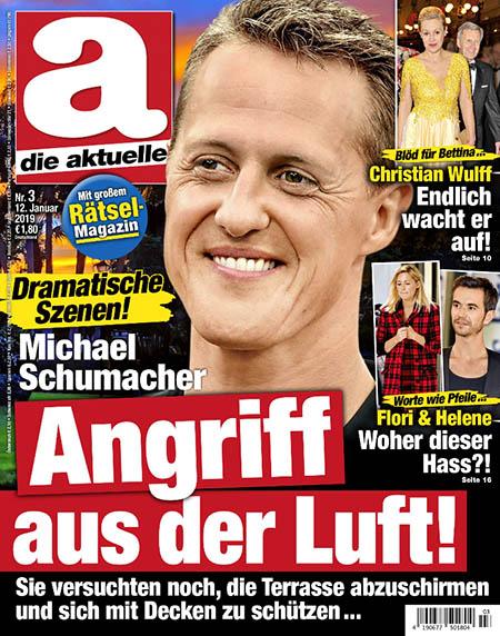 """Titelseite """"Die Aktuelle"""": """"Dramatische Szenen! - Michael Schumacher - Angriff aus der Luft! - Sie versuchten noch, die Terrasse abzuschirmen und sich mit Decken zu schützen ..."""""""
