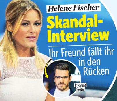 Helene Fischer - Skandal-Interview - Ihr Freund fällt ihr in den Rücken