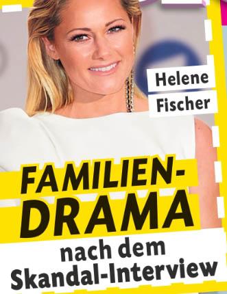 Helene Fischer - Familien-Drama nach dem Skandal-Interview