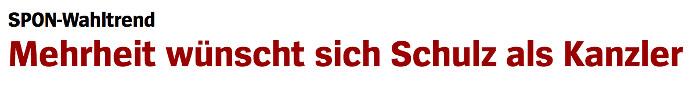 """Überschrift """"Spiegel Online"""": """"Mehrheit wünscht sich Schulz als Kanzler"""""""