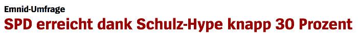 """Überschrift """"Spiegel Online"""": """"SPD erreicht dank Schulz-Hype knapp 30 Prozent"""""""