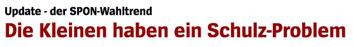 """Überschrift """"Spiegel Online"""": """"Die Kleinen haben ein Schulz-Problem"""""""