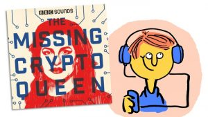 The Missing Crypto Queen - Podcast-Kritik