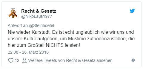 """Tweet: """"Nie wieder Karstadt. Es ist echt unglaublich wie wir uns und unsere Kultur aufgeben, um Muslime zufriedenzustellen, die hier zum Großteil NICHTS leisten!"""""""