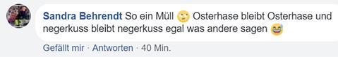 """Facebook-Kommentar: """"So ein Müll [Smiley, der die Augen verdreht] Osterhase bleibt Osterhase und negerkuss bleibt negerkuss egal was andere sagen [Smiley, der lacht und schwitzt]"""""""
