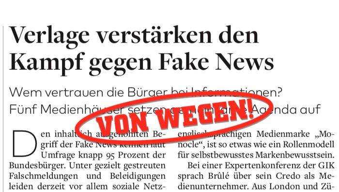Verlage verstärken Kampf gegen Fake News - von wegen!