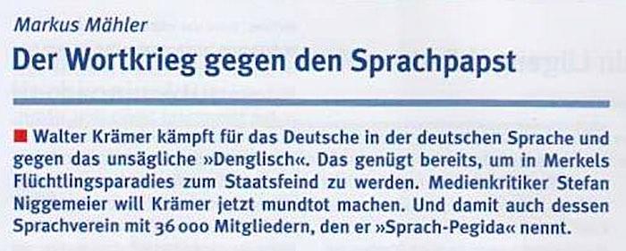 """Der Wortkrieg gegen den Sprachpapst.  Walter Krämer kämpft für das Deutsche in der deutschen Sprache und gegen das unsägliche """"Denglisch"""". Das genügt bereits, um in Merkels Flüchtlingsparadies zum Staatsfeind zu werden. Medienkritiker Stefan Niggemeier will Krämer jetzt mundtot machen. Und damit auch dessen Sprachverein mit 36.000 Mitgliedern, den er """"Sprach-Pegida"""" nennt."""
